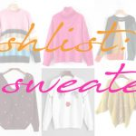 wishlist: sweaters